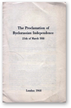 The Proclamation of Byelorussian Independence 25th of March 1918