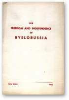 For Freedom and Independence of Byelorussia